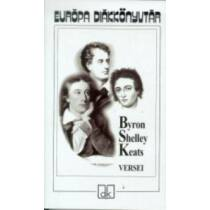 Byron, Shelley, Keats versei