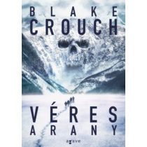 Véres arany (Blake Crouch)