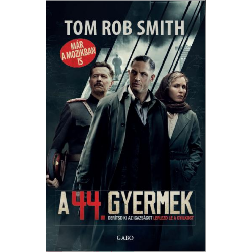 A 44. gyermek (Tom Rob Smith)