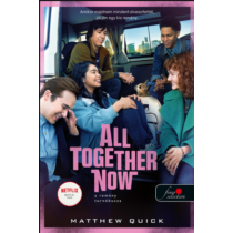 All Together Now - A remény turnébusza – Matthew Quick