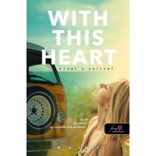 With This Heart  - Ezzel a szívvel (R. S. Grey)
